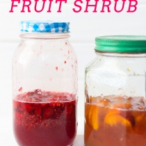 How to Make a Fruit Shrub for Cocktails