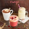 Thursday Tipples 10 / Boozy Hot Chocolate 3 Ways