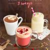 Thursday Tipples 10 / Boozy Hot Chocolate 3 Ways